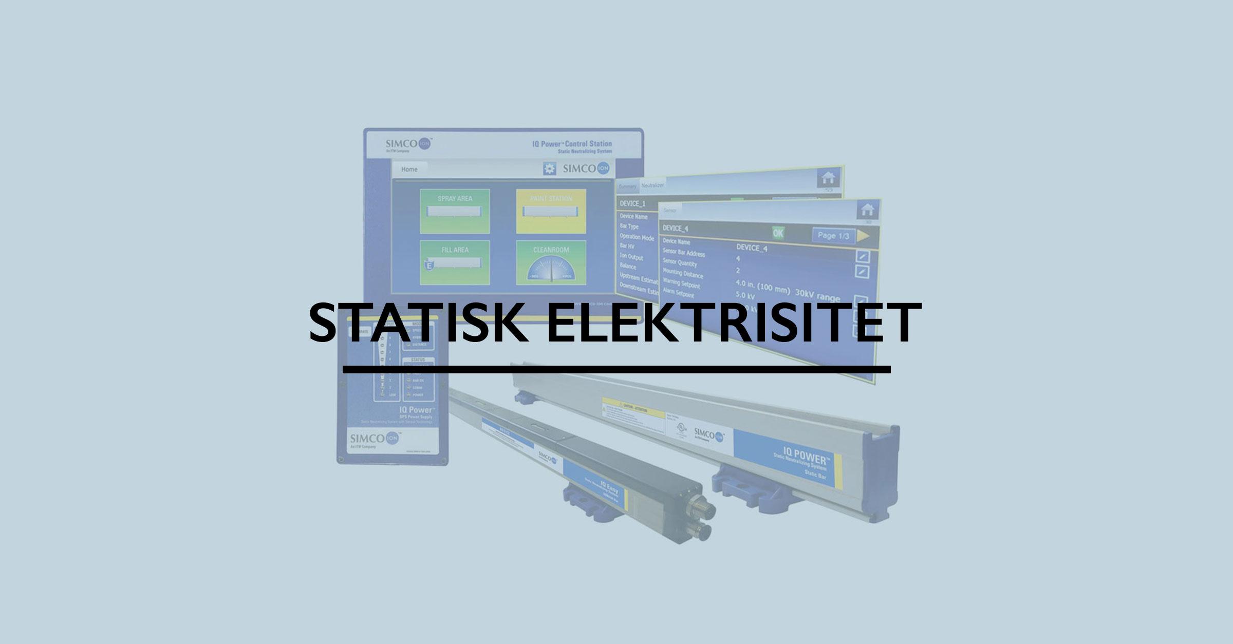 Statisk Elektrisitet fra Simco-Ion